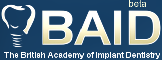 British Academy of Implant Dentistry: Strive towards clinical excellence through the art and science of implant dentistry in the UK and Internationally